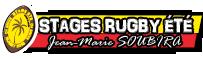 Stages été rugby Jean-Marie SOUBIRA – CABCL Association